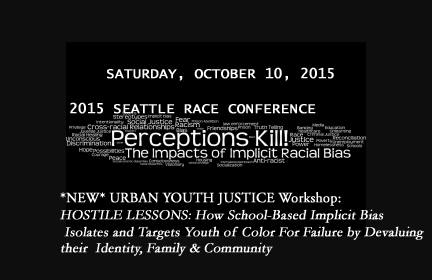 2015 SEA RACE CONF + UYJ HOSTILE LESSONS